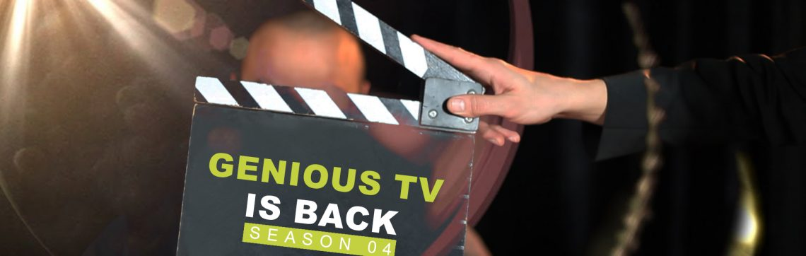 Mars 2019 : Spécial Genious TV !