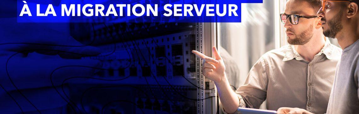 Problèmes courants liés à la migration serveur